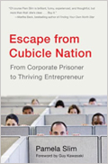 Escape from the Cubicle Nation