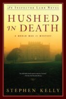 Hushed in Dead, by Stephen Kelly