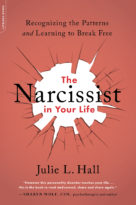 The Narcissist In Your Life - Julie L. Hall